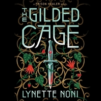 The Gilded Cage Lib/E