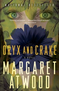 Oryx and Crake ( Maddaddam Trilogy #1 )