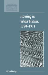 Housing in Urban Britain 1780 1914