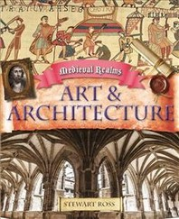 Medieval Realms: Art and Architecture