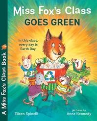 Miss Fox's Class Goes Green