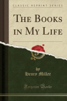 The Books in My Life (Classic Reprint)