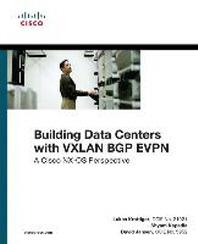 Building Data Centers with VXLAN BGP EVPN