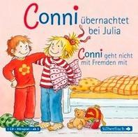 Meine Freundin Conni. Conni uebernachtet bei Julia / Conni geht nicht mit Fremden mit