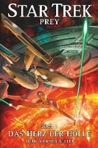 Star Trek - Prey 1: Das Herz der Hoelle