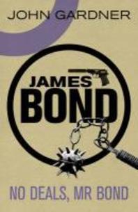 No Deals, Mr. Bond. John Gardner
