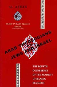 Arab Theologians on Jews and Israel