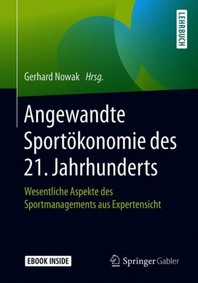 Angewandte Sportoekonomie des 21. Jahrhunderts