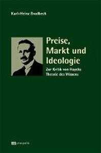 Preise, Markt und Ideologie