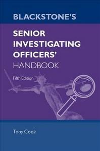 Blackstone's Senior Investigating Officers' Handbook Fifth Edition