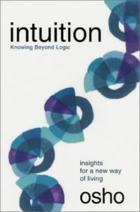 Intuition : Knowing Beyond Logic