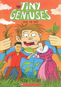 Save the Day! (Tiny Geniuses #4), 4