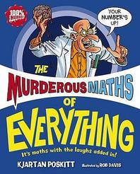 Murderous Maths of Everything