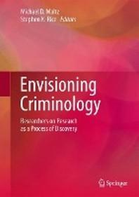Envisioning Criminology