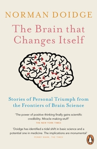 The Brain That Changes Itself  Stories of Personal Triumph from the Frontiers of Brain Science