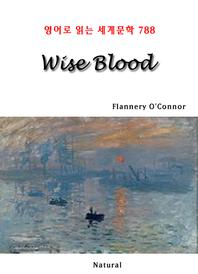 Wise Blood (영어로 읽는 세계문학 788)