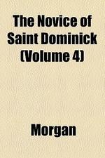 The Novice of Saint Dominick Volume 4