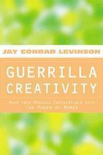 Guerrilla Creativity