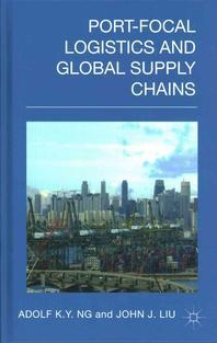 Port-Focal Logistics and Global Supply Chains