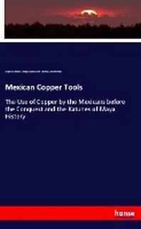 Mexican Copper Tools