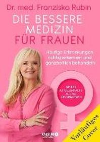 Die bessere Medizin fuer Frauen
