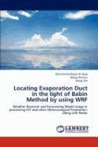 Locating Evaporation Duct in the light of Babin Method by using WRF