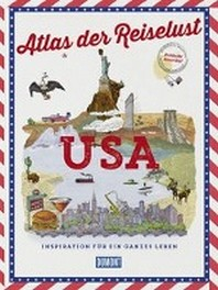 DuMont Bildband Atlas der Reiselust USA