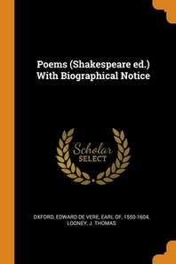 Poems (Shakespeare ed.) With Biographical Notice