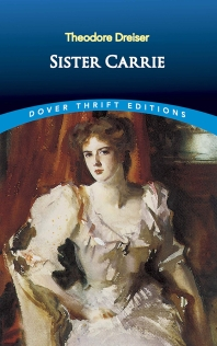Sister Carrie ( Dover Thrift Editions )