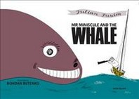 Mr Miniscule & The Whale