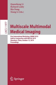 Multiscale Multimodal Medical Imaging