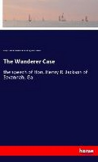 The Wanderer Case
