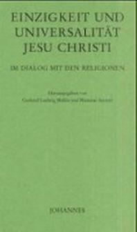 Einzigartigkeit und Universalit?t Jesu Christi