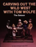 Carving Out the Wild West with Tom Wolfe