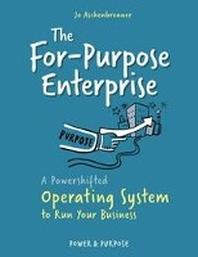 The For-Purpose Enterprise