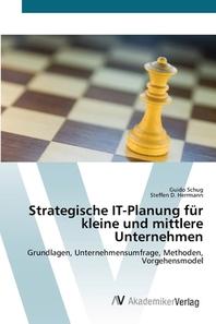 Strategische IT-Planung f?r kleine und mittlere Unternehmen