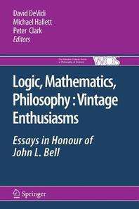 Logic, Mathematics, Philosophy, Vintage Enthusiasms