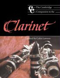 The Cambridge Companion to the Clarinet
