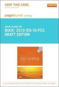 2013 ICD-10-PCs Draft Standard Edition - Pageburst E-Book on Kno (Retail Access Card)