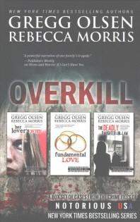 Overkill (True Crime Box Set, Notorious USA)