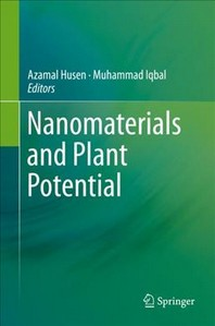 Nanomaterials and Plant Potential