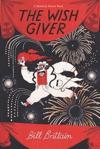 The Wish Giver (1984 Newbery Medal Honor Books)