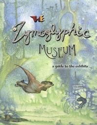 The Zymoglyphic Museum