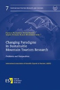 Changing Paradigms in Sustainable Mountain Tourism Research