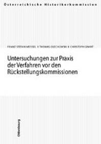 Untersuchungen zur Praxis der Verfahren vor den R?ckstellungskommissionen