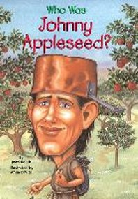 Who Was Johnny Appleseed?
