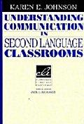 Understanding Communication in Second Language Classrooms(Cambridge Language Education)