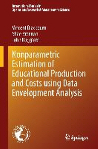 Nonparametric Estimation of Educational Production and Costs Using Data Envelopment Analysis