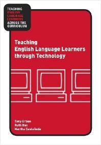 Teaching English Language Learners Through Technology (Paperback)