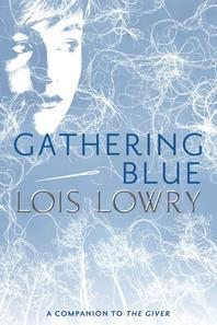 Gathering Blue, Volume 2